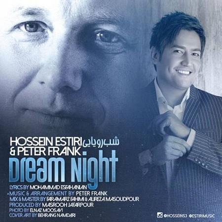 دانلود آهنگ جدید حسین استیری شب رویایی